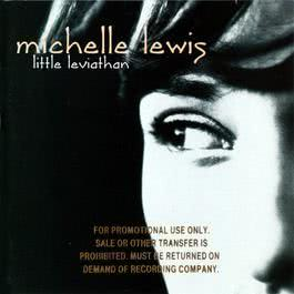 Little Leviathan 1998 Michelle Lewis