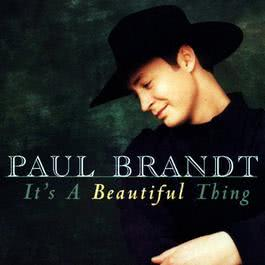 It's A Beautiful Thing 1999 Paul Brandt