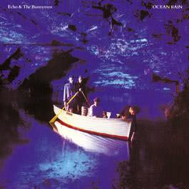 Ocean Rain (Expanded & Remastered) 2007 Echo & The Bunnymen