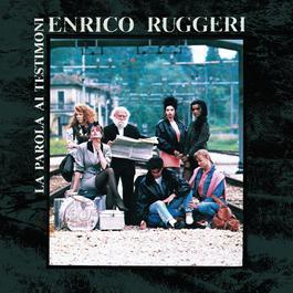 La Parola Ai Testimoni 2004 Enrico Ruggeri
