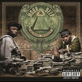 Blood Money 2006 Mobb Deep