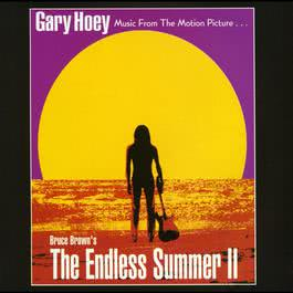 Music From The Motion Picture Bruce Brown's The Endless Summer II 2010 Gary Hoey