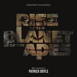 Rise Of The Planet Of The Apes 2016 Patrick Doyle