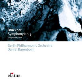 Bruckner : Symphony No.5  -  Elatus 2007 Daniel Barenboim