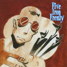 Our Newest Album Ever! 2013 Five Iron Frenzy
