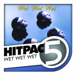 Wet Wet Wet Hit Pac - 5 Series 2009 Wet Wet Wet