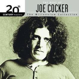 20th Century Masters - The Millennium Collection: The Best Of Joe Cocker 2000 Joe Cocker