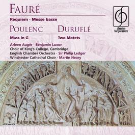 Fauré: Requiem, Messe basse . Poulenc: Mass in G 2014 Philip Ledger