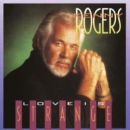 Love Is Strange 2010 Kenny Rogers