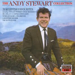 The Andy Stewart Collection: Twenty Scottish Favourites 2003 Andy Stewart
