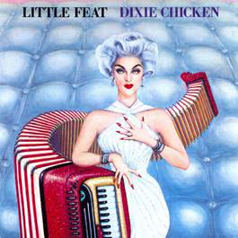 Dixie Chicken 2013 Little Feat