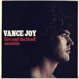 ฟังเพลงอัลบั้ม Fire and the Flood (Acoustic)