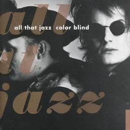 Color Blind 2011 All That Jazz