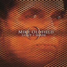 Light and Shade 2005 Mike Oldfield
