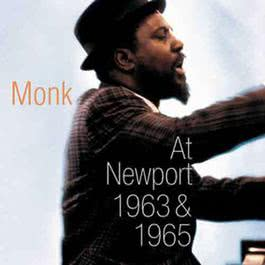 Live At Newport 1963 & 1965 2002 Thelonious Monk