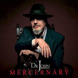 Mercernary 2006 Dr. John