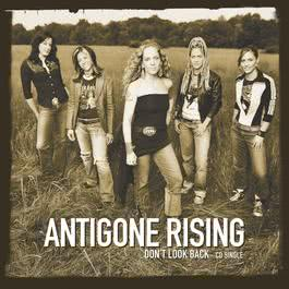 Don't Look Back 2004 Antigone Rising