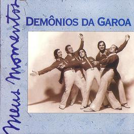 Meus Momentos Vol.2 2007 Demonios Da Garoa
