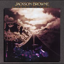 Running On Empty 2007 Jackson Browne