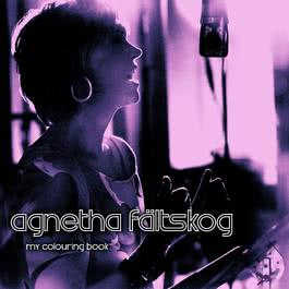 My Colouring Book 2007 Agnetha Faltskog