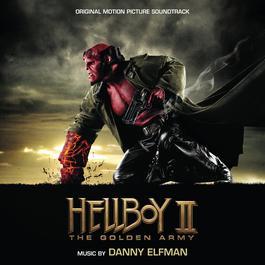 Hellboy II: The Golden Army 2016 Danny Elfman