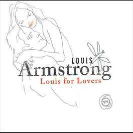 Louis For Lovers 2003 Louis Armstrong