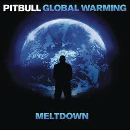 อัลบั้ม Global Warming: Meltdown (Deluxe Version)