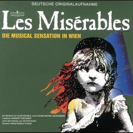 Les Misérables 2007 Casper Richter; Felix Martin; Jane Comerford; Orchester der Vereinigten Bühnen Wien