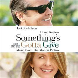 Something's Gotta Give - Music From The Motion Picture 2003 Something's Gotta Give (Motion Picture Soundtrack)