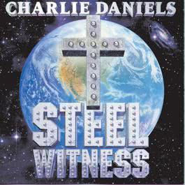 Steel Witness 1996 The Charlie Daniels Band