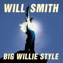 Big Willie Style 1997 Will Smith