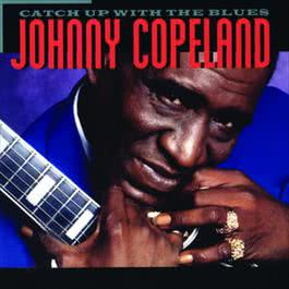 Catch Up With The Blues 2008 Johnny Copeland