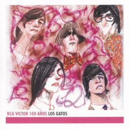 Los Gatos - RCA 100 Anos 2001 Los Gatos