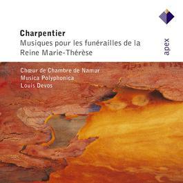 Charpentier : Musiques pour les funérailles de la Reine Marie-Thérèse  -  Apex 2007 Louis Devos & Musica Polyphonica