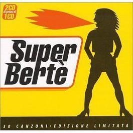 Super Berte' 2004 Loredana Berte