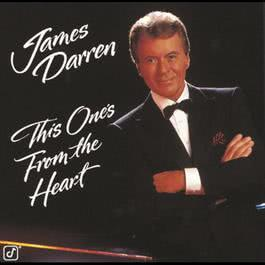 This One's From The Heart 2008 James Darren
