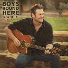 ฟังเพลงอัลบั้ม Boys 'Round Here (Celebrity Mix)