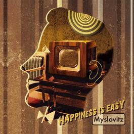 Happiness Is Easy 2006 Myslovitz