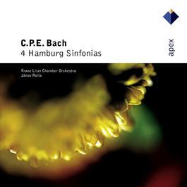 Bach, CPE : 4 Hamburg Sinfonias  -  Apex 2007 Jnos Rolla & Franz Liszt Chamber Orchestra