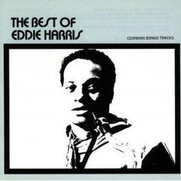 The Best Of Eddie Harris 1989 Eddie Harris