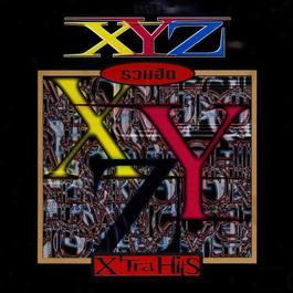 ฟังเพลงอัลบั้ม XYZ รวมฮิต X'Tra Hits