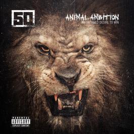 อัลบั้ม Animal Ambition: An Untamed Desire To Win