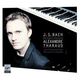 J.S. Bach Piano Concertos BWV1052, 1054, 1056, 1058, 1065 2011 Alexandre Tharaud