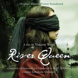 River Queen 2007 Karl Jenkins