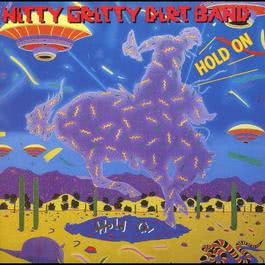 Hold On 2010 Nitty Gritty Dirt Band