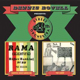 Scientific, Higher Ranking Dubwise / Yuh Learn! 2006 Dennis Bovell