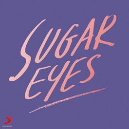 Saita Yao (Album Version) 2012 Sugar Eyes