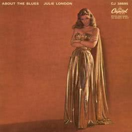 About The Blues 2002 Julie London