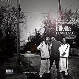 Neva Eva 2003 Trillville