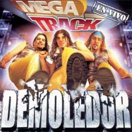 Demoledor En Vivo 2004 Megatrack